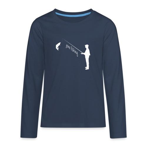 gone fishing - Teenager Premium Langarmshirt