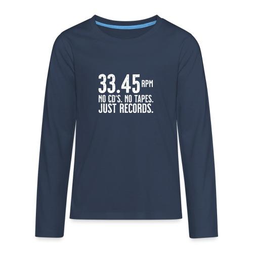 Vinyl T-Shirt | 33.45 rpm - Teenager Premium Langarmshirt