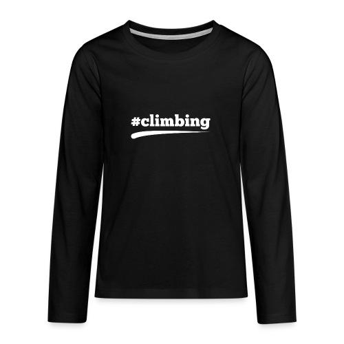 #CLIMBING - Teenager Premium Langarmshirt