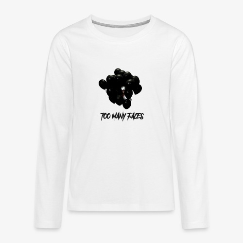 Too many faces (NF) - Teenagers' Premium Longsleeve Shirt