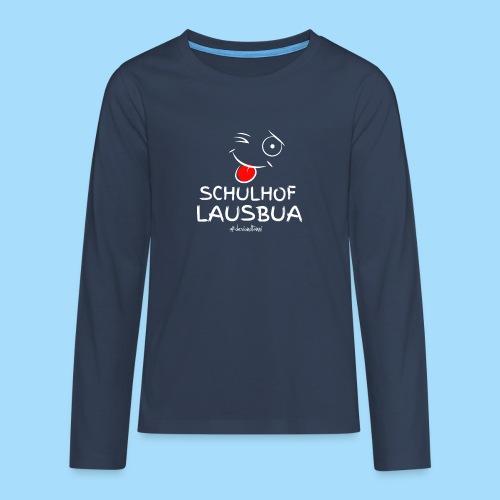 Schulhoflausbua - Teenager Premium Langarmshirt