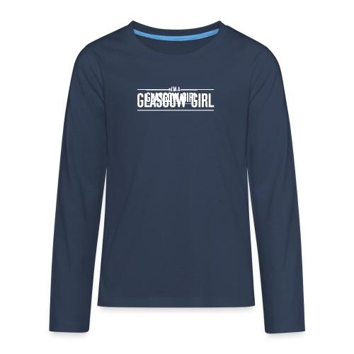 Glasgow Girl t-shirt - Teenagers' Premium Longsleeve Shirt