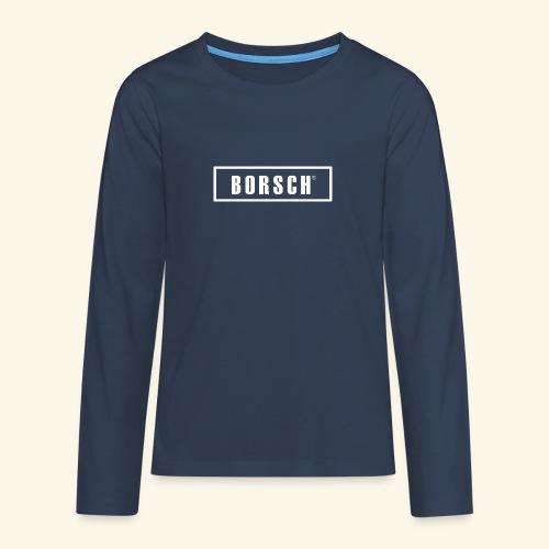 Borsch - Teenager premium T-shirt med lange ærmer