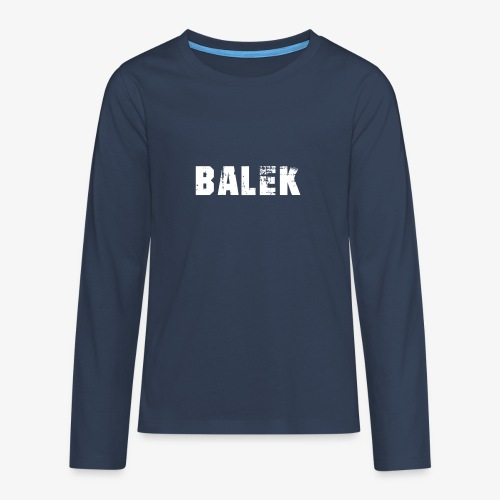 BALEK - T-shirt manches longues Premium Ado