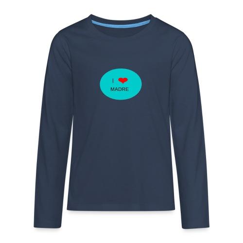 DIA DE LA MADRE - Camiseta de manga larga premium adolescente