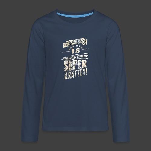 Superkraefte 18. Geburtstag - Teenager Premium Langarmshirt