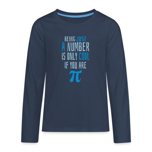 Zahl Pi Geek Spruch - Teenager Premium Langarmshirt
