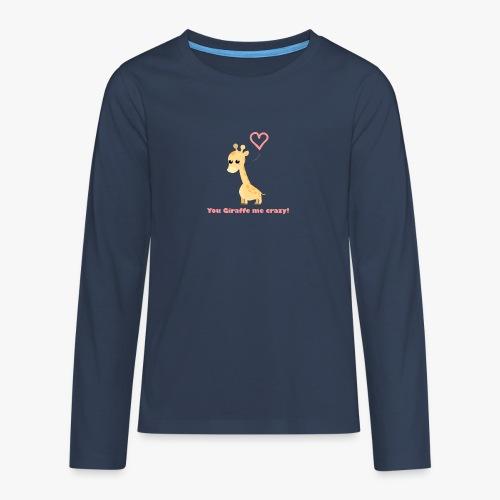 Giraffe Me Crazy - Teenager premium T-shirt med lange ærmer