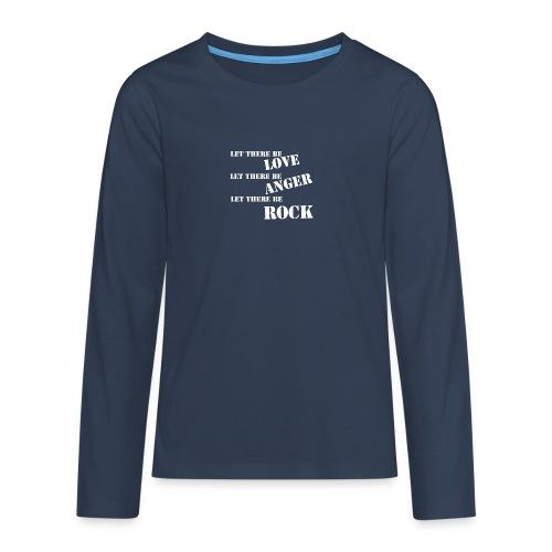 Love Anger Rock - Teenagers' Premium Longsleeve Shirt