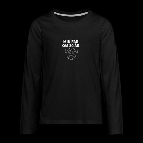 Min Far Om 20 År (Moto) - Teenager premium T-shirt med lange ærmer