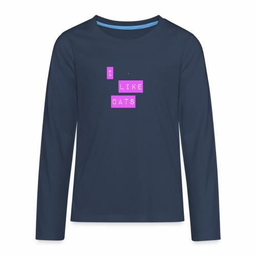 I like cats - Teenagers' Premium Longsleeve Shirt