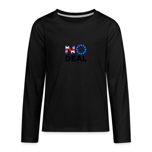No Deal - Teenagers' Premium Longsleeve Shirt