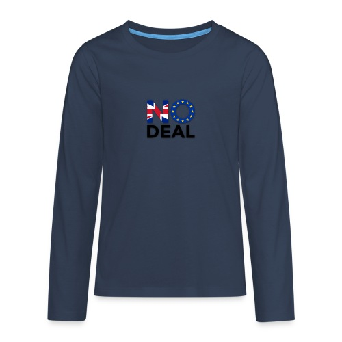 No Deal - Teenagers' Premium Longsleeve Shirt