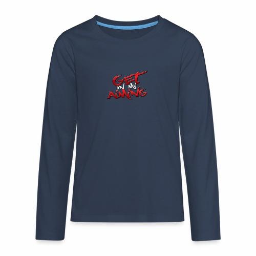 Get on My Aiming - Teenager Premium Langarmshirt