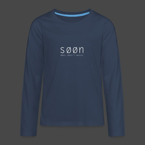 søøn - when, doesn't matter - Teenager Premium Langarmshirt