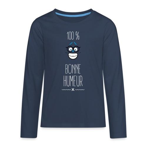100 % bonne humeur - T-shirt manches longues Premium Ado