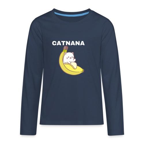 Catnana - Teenagers' Premium Longsleeve Shirt