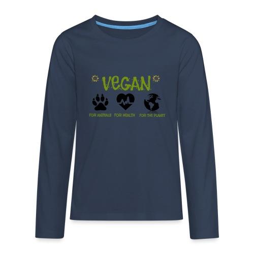 Vegan for animals, health and the environment. - Camiseta de manga larga premium adolescente