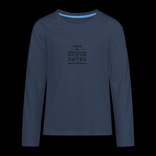 I was at Hotel de Tabaksplant ZWART - Teenager Premium shirt met lange mouwen