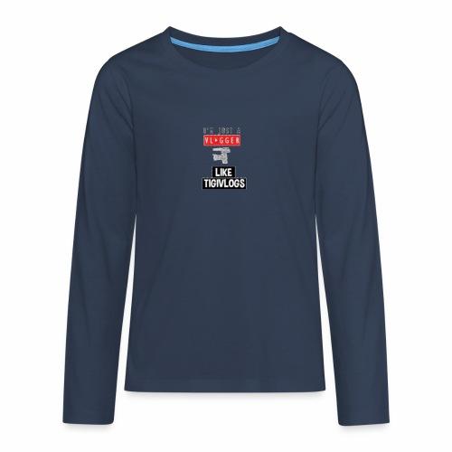 Im just a vlogger - Långärmad premium T-shirt tonåring