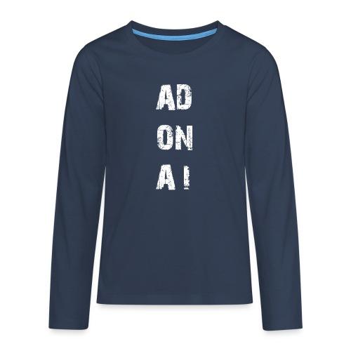 AD ON AI - Teenager Premium Langarmshirt