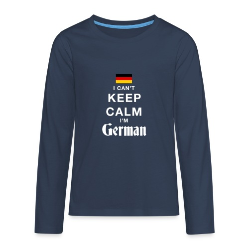 I CAN T KEEP CALM german - Teenager Premium Langarmshirt
