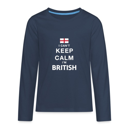 I CAN T KEEP CALM british - Teenager Premium Langarmshirt