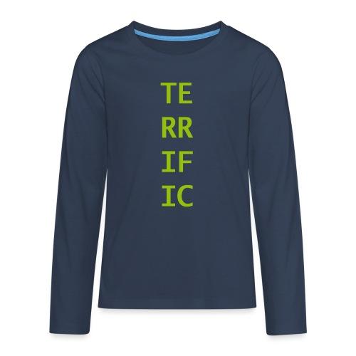 Terrific - Teenager Premium Langarmshirt