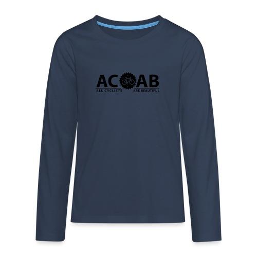 ACAB All Cyclists Are Beautiful T-Shirts - Teenager Premium Langarmshirt