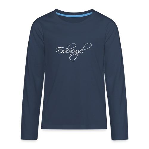 Erdenengel Weiß - Teenager Premium Langarmshirt