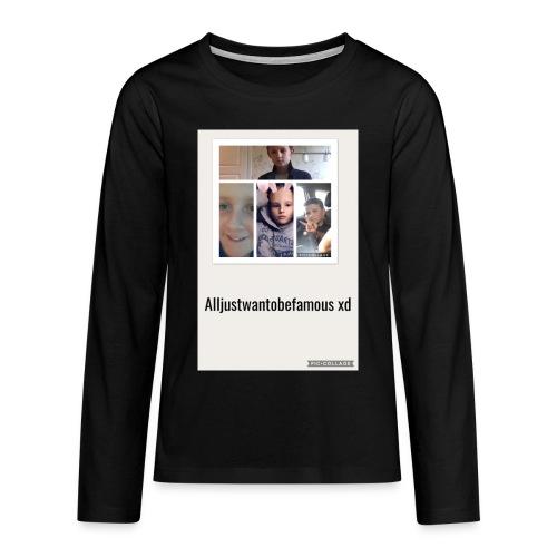 Långärmad tröja (alljustwantobefamous) - Långärmad premium-T-shirt tonåring