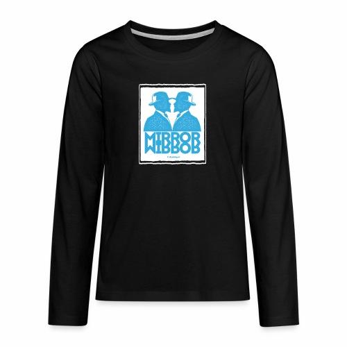 Mirror Mirror - Teenager Premium shirt met lange mouwen