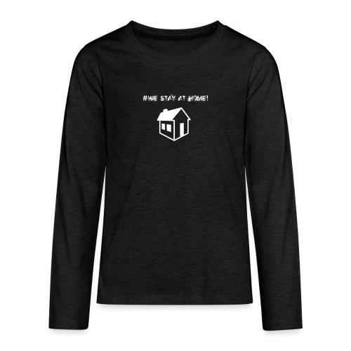 #We stay at home! - Teenager Premium Langarmshirt