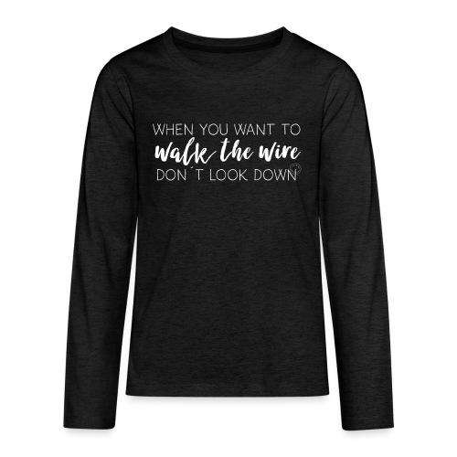 Walk the wire - Barn - Teenagers' Premium Longsleeve Shirt