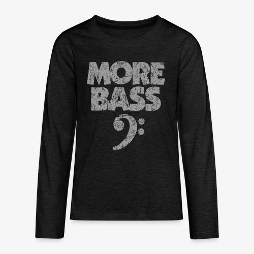 More Bass (Vintage/Grau) Bassisten - Teenager Premium Langarmshirt