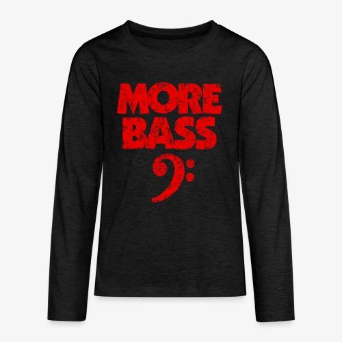 More Bass (Vintage/Rot) Bassisten - Teenager Premium Langarmshirt