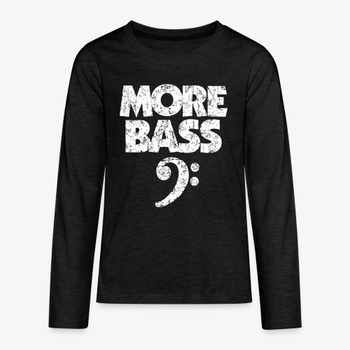 More Bass (Vintage/Weiss) Bassisten - Teenager Premium Langarmshirt