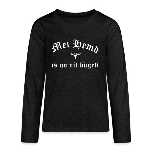 Mei Hemd is no nit bügelt - Hirsch - Teenager Premium Langarmshirt