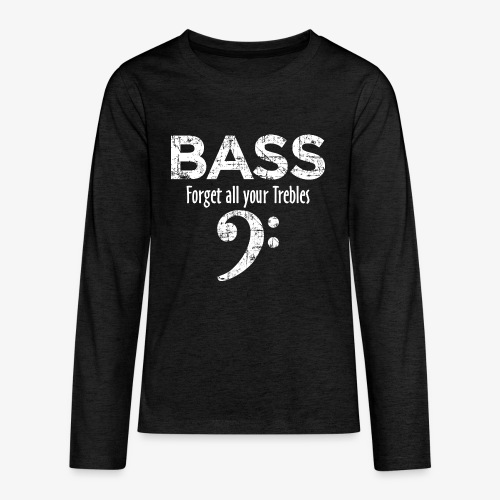 BASS Forget all your trebles (Vintage/Weiß) - Teenager Premium Langarmshirt