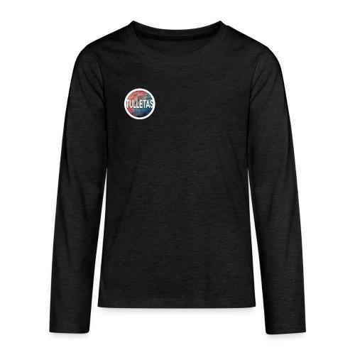 Tulletas - Teenager premium T-shirt med lange ærmer