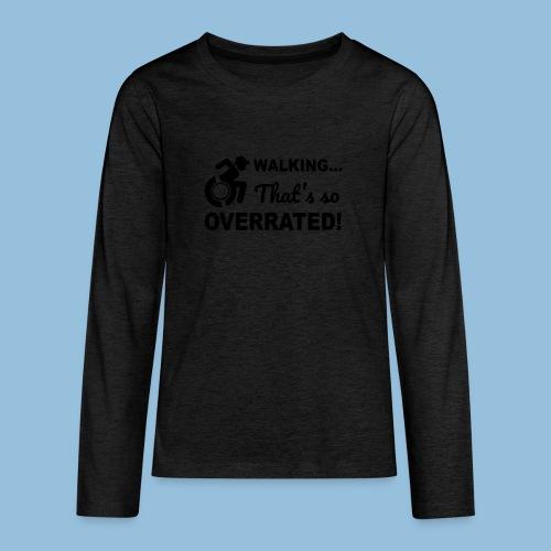 Walkingoverrated2 - Teenager Premium shirt met lange mouwen