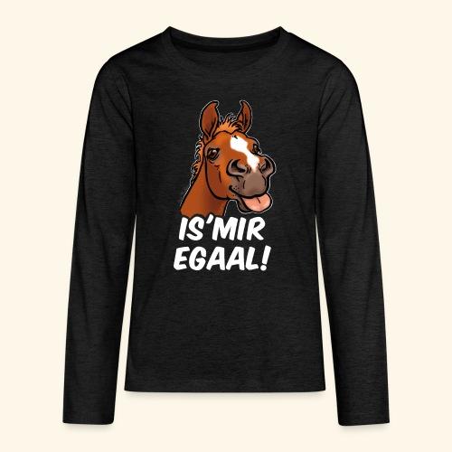 Fohlen Is Mir Egaal! (weisser Text) - T-shirt manches longues Premium Ado