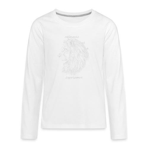 Calmness is a superpower - Maglietta Premium a manica lunga per teenager
