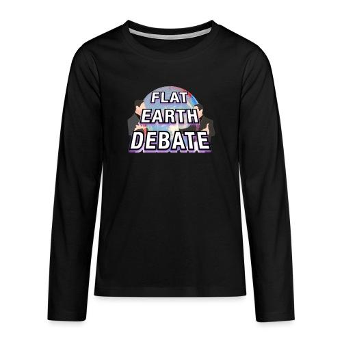 Flat Earth Debate Solid - Teenagers' Premium Longsleeve Shirt