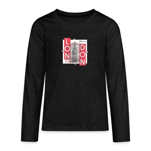 Welcome London - Teenagers' Premium Longsleeve Shirt