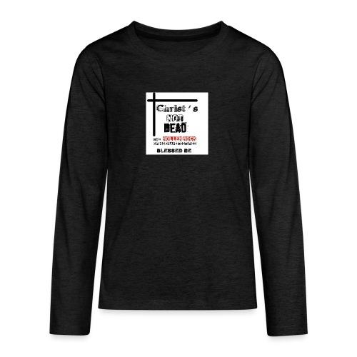 Christ's Not Dead - T-shirt manches longues Premium Ado