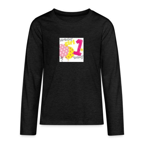 1 today birthday girl - Teenagers' Premium Longsleeve Shirt