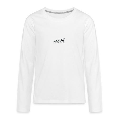 #BIKELIFE - Teenagers' Premium Longsleeve Shirt