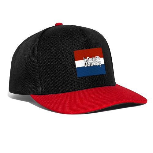 In Dutch we don't say - Snapback cap