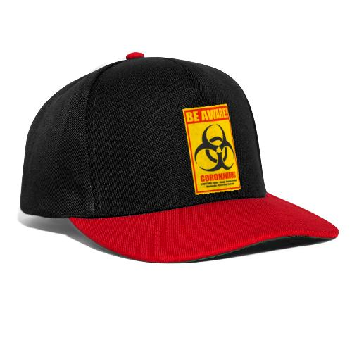 Be aware! Coronavirus biohazard - Snapback Cap